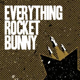 Everything Rocket Bunny