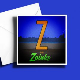 A to Z: Movie Edition - Z is for Zoinks 6 x 6 Greetings Card