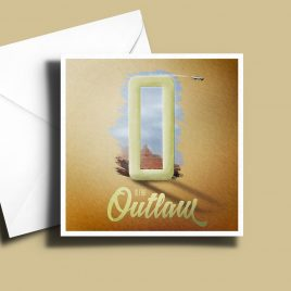 A to Z: Movie Edition - O is for Outlaw 6 x 6 Greetings Card