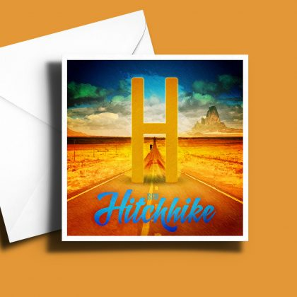 A to Z: Movie Edition - H is for Hitchhike 6 x 6 Greetings Card
