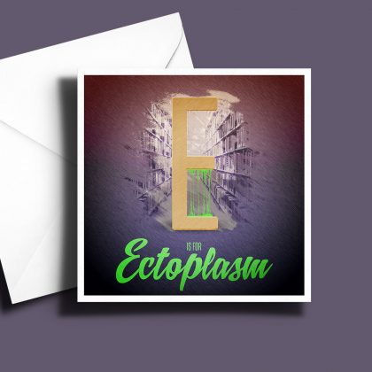A to Z: Movie Edition - E is for Ectoplasm 6 x 6 Greetings Card