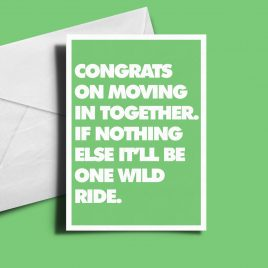 Alternative Greetings Card - Congrats On Moving In Together
