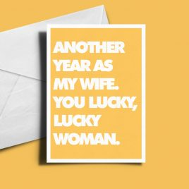 Alternative Greetings Card - Another Year As My Wife