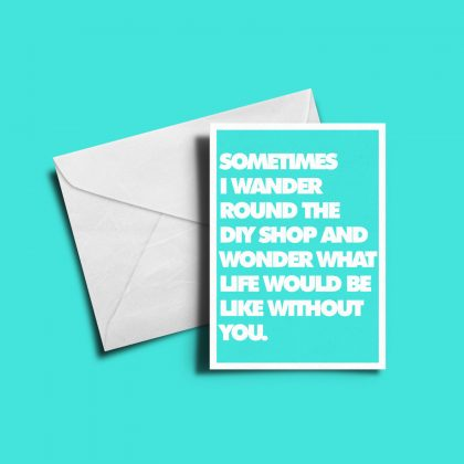 Alternative Greetings Card - Sometimes I Wonder