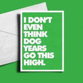 Alternative Birthday Card - Dog Years
