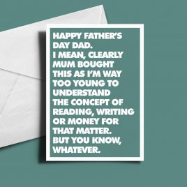 Alternative Father's Day Card - Mum Bought It.