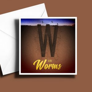 A to Z: Movie Edition - W is for Worms 6 x 6 Greetings Card