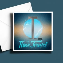 A to Z: Movie Edition - T is for Time Travel 6 x 6 Greetings Card