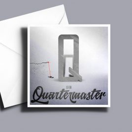 A to Z: Movie Edition - Q is for Quartermaster 6 x 6 Greetings Card