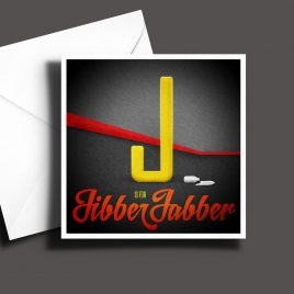 A to Z: Movie Edition - J is for Jibber Jabber 6 x 6 Greetings Card