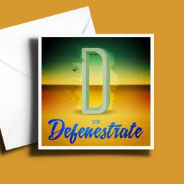 A to Z: Movie Edition - D is for Defenestrate 6 x 6 Greetings Card