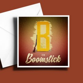 A to Z: Movie Edition - B is for Boomstick 6 x 6 Greetings Card