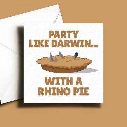 Alternative Greetings Card - Party Like Darwin Rhino Pie